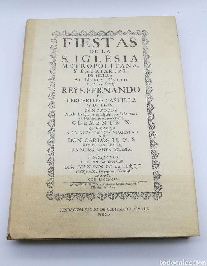 FACSÍMIL FIESTAS DE LA IGLESIA SEVILLA 1691 CON DESPLEGABLES (Libros antiguos (hasta 1936), raros y curiosos - Historia Antigua)