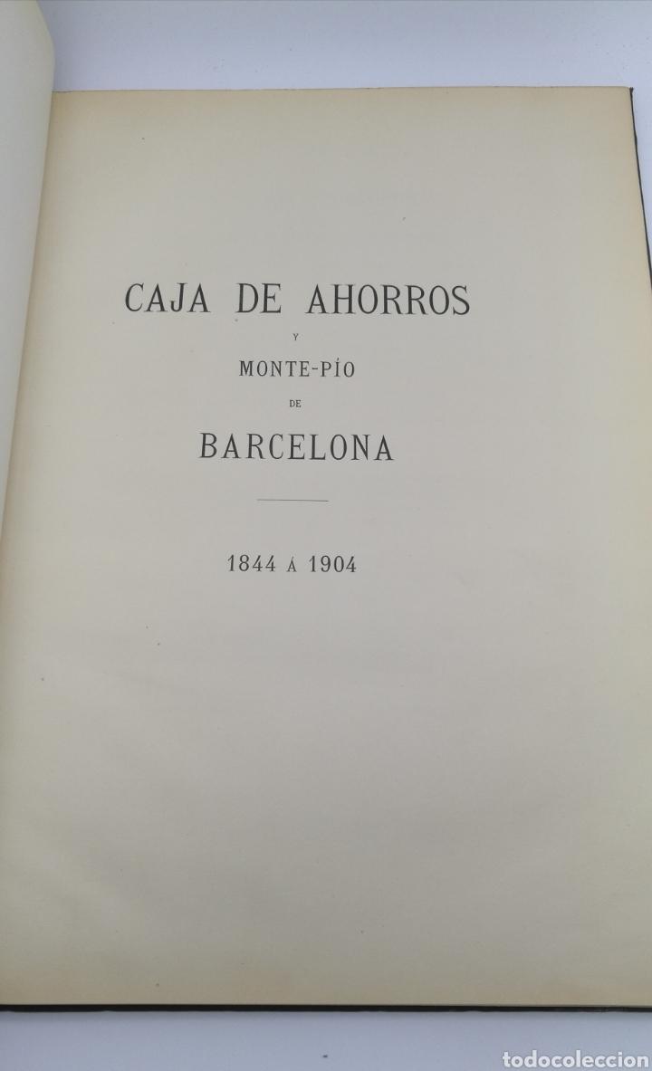 Libros antiguos: Caja de ahorros del monte pio de barcelona 1844 1904 - Foto 2 - 175415605