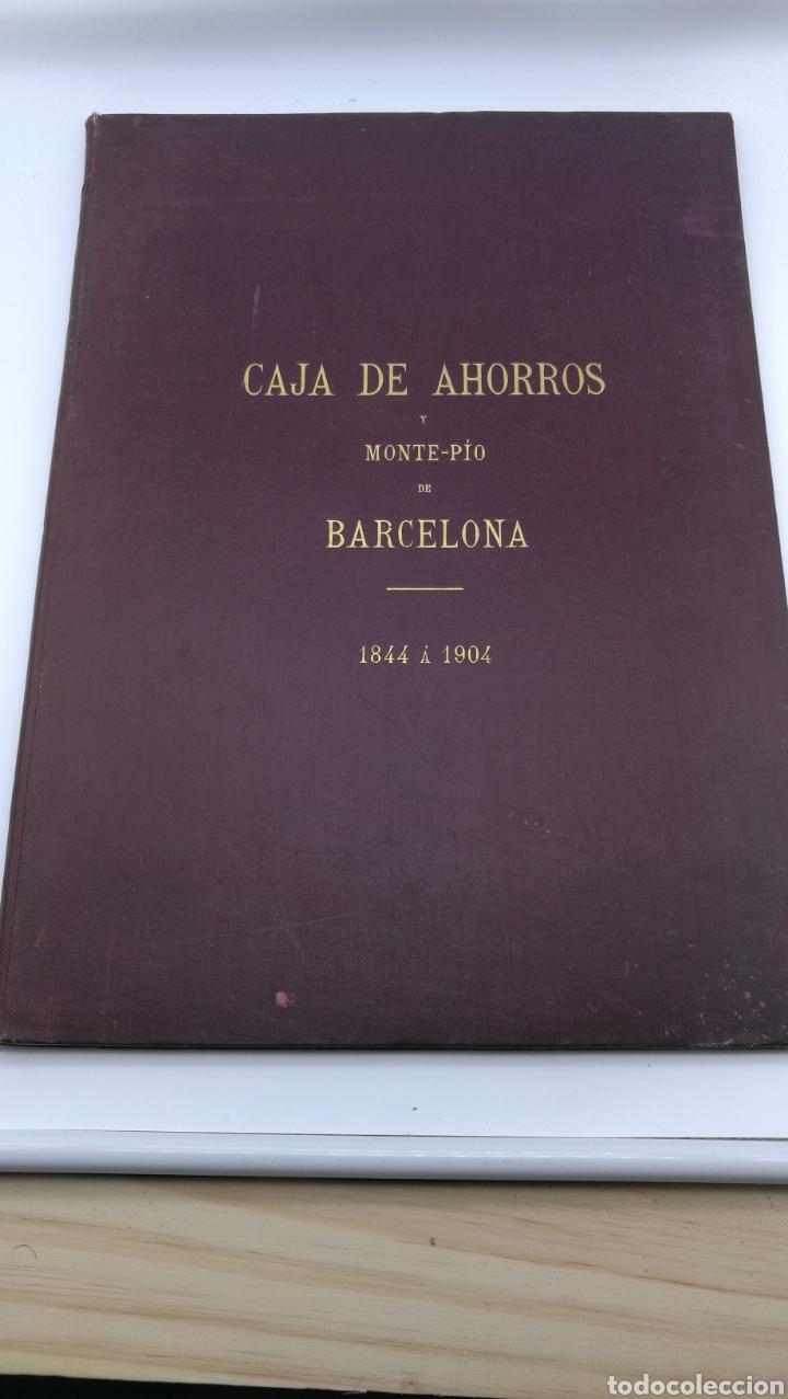 CAJA DE AHORROS DEL MONTE PIO DE BARCELONA 1844 1904 (Libros antiguos (hasta 1936), raros y curiosos - Historia Antigua)