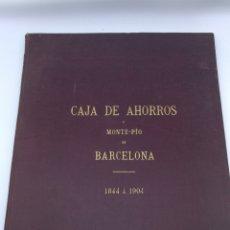 Libros antiguos: CAJA DE AHORROS DEL MONTE PIO DE BARCELONA 1844 1904. Lote 175415605