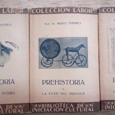 Libros antiguos: MORITZ HOERNES: PREHISTORIA (3 TOMOS). Lote 175444789