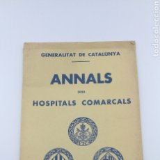 Libros antiguos: ANNALS DEL HOSPITALS COMARCALS 1935 VIC IGUALADA VILAFRANCA. Lote 175793975