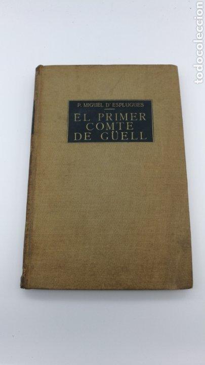 EL CONTE DE GÜELL 1951 (Libros antiguos (hasta 1936), raros y curiosos - Historia Antigua)