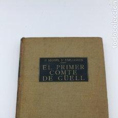 Libros antiguos: EL CONTE DE GÜELL 1951. Lote 175837175