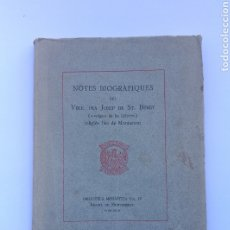Libros antiguos: NOTES BIBLIOGRÀFIQUES DEL FRA JOSEP DE ST BENET 1913. Lote 175887633
