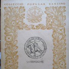 Libros antiguos: FERRAN SOLDEVILA. RAMON BERENGUER IV. EL SANT. RESUM BIOGRÀFIC. BARCINO, BARCELONA, 1A ED. 1955.. Lote 176499655