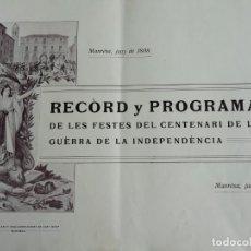 Libros antiguos: RECÒRD Y PROGRAMA DE LES FESTES DEL CENTENARI DE LA GUÈRRA DE LA INDEPENDENCIA ANY 1908. Lote 176573853
