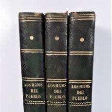 Libros antiguos: LOS HIJOS DEL PUEBLO. 3 VOLUM. EUGENIO SUE. IMP. JUAN OLVERES. BARCELONA. 1860.. Lote 176656707