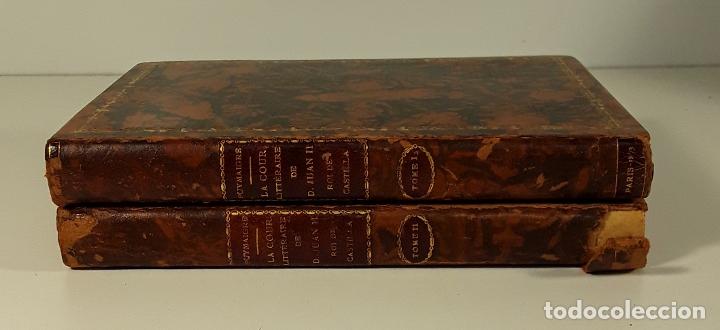 LA COUR LITTERAIRE DE DON JUAN II. TOMOS I Y II. LIBR. A. FRANCK. PARÍS. 1873. (Libros antiguos (hasta 1936), raros y curiosos - Historia Antigua)