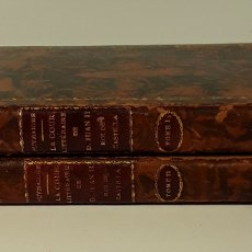 Libri antichi: LA COUR LITTERAIRE DE DON JUAN II. TOMOS I Y II. LIBR. A. FRANCK. PARÍS. 1873.. Lote 176837420
