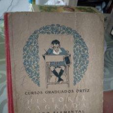 Libros antiguos: LIBRO HISTORIA SAGRADA SATURNINO CALLEJA.. Lote 176848859