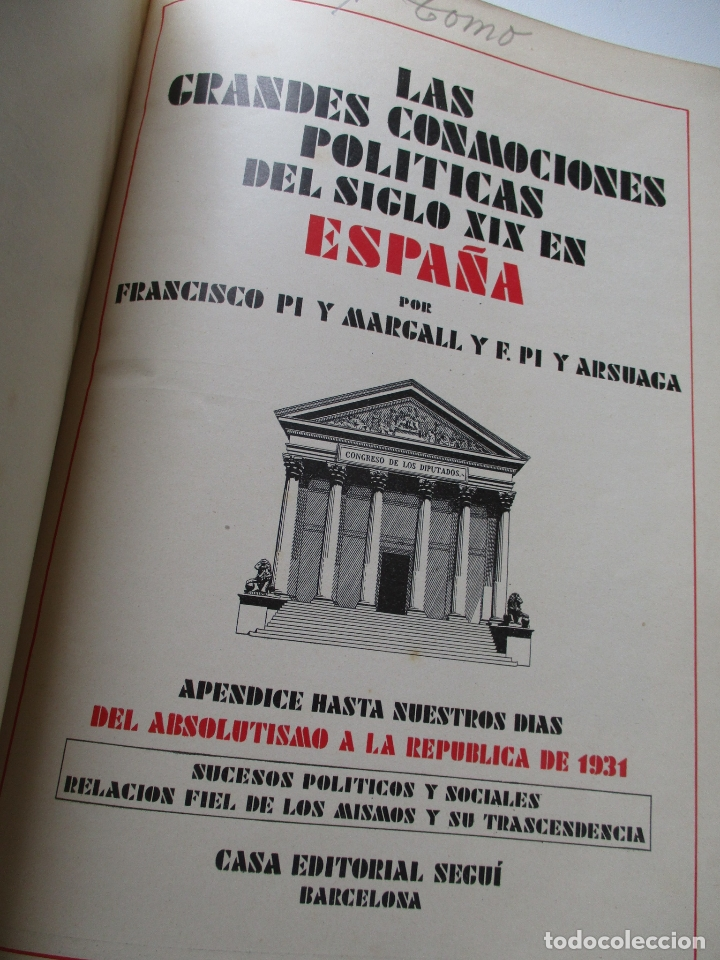 Libros antiguos: LAS GRANDES CONMOCIONES POLITICAS EN ESPAÑA, FRANCISCO PI Y MARGALL y PI Y ARSUAGA-S/F- 2 TOMOS - Foto 4 - 176913213