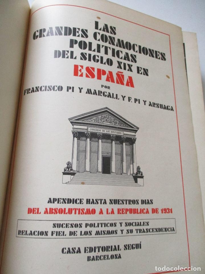Libros antiguos: LAS GRANDES CONMOCIONES POLITICAS EN ESPAÑA, FRANCISCO PI Y MARGALL y PI Y ARSUAGA-S/F- 2 TOMOS - Foto 10 - 176913213