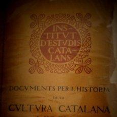 Libros antiguos: DOCUMENTS PER L'HISTORIA DE LA CULTURA CATALANA MIG-EVAL PUBLICATS PER A. RUBIÓ Y LLUCH VOLUM II . Lote 176923774