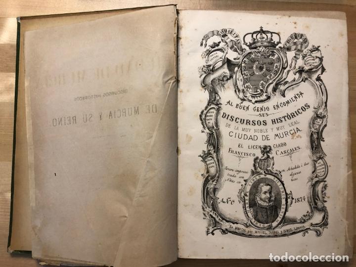 Libros antiguos: Discursos históricos de la ciudad de Murcia y su reino - Francisco Cascales - Foto 7 - 177086043