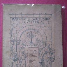 Libros antiguos: BATALLA Y SANTUARIO DE COVADONGA TRADICION HISTORIA AÑOS 1920. Lote 177412080