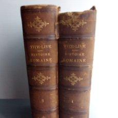 Libros antiguos: OBRAS DE TITO-LIVIO. HISTORIA DE ROMA. EDICIÓN BILINGÜE: FRANCÉS-LATÍN. 1869. 2 TOMOS.. Lote 177605262