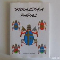 Libros antiguos: LIBRERIA GHOTICA. FERNANDO DEL ARCO. HERALDICA PAPAL. 1993.FOLIO. MUY ILUSTRADO.. Lote 177751733