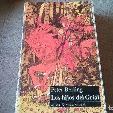 Libros antiguos: LOS HIJOS DEL GRIAL, ANAYA,. Lote 177759923