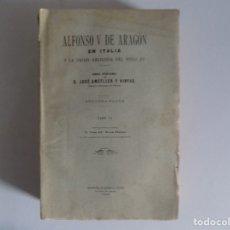Libros antiguos: LIBRERIA GHOTICA. AMETLLER Y VINYAS. ALFONSO V DE ARAGON EN ITALIA. 1928. FOLIO.TOMO III.. Lote 178152843