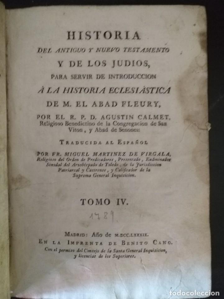 CALMET, HISTORIA DEL ANTIGUO ,NUEVO TESTAMENTO Y DE LOS JUDIOS, MADRID 1789, TOMO IV. (Libros antiguos (hasta 1936), raros y curiosos - Historia Antigua)