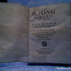 Libros antiguos: MAGISTRI ALFONSI SANCTII HISPANI DE REBUS HISPANIAE ANACEPHALAEOSIS LIBRI SEPTEM 1634. Lote 179034221