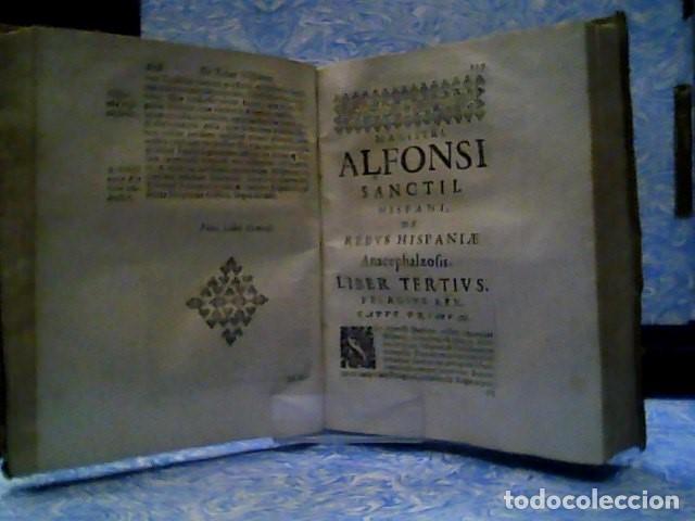 Libros antiguos: MAGISTRI ALFONSI SANCTII HISPANI DE REBUS HISPANIAE ANACEPHALAEOSIS LIBRI SEPTEM 1634 - Foto 4 - 179034221