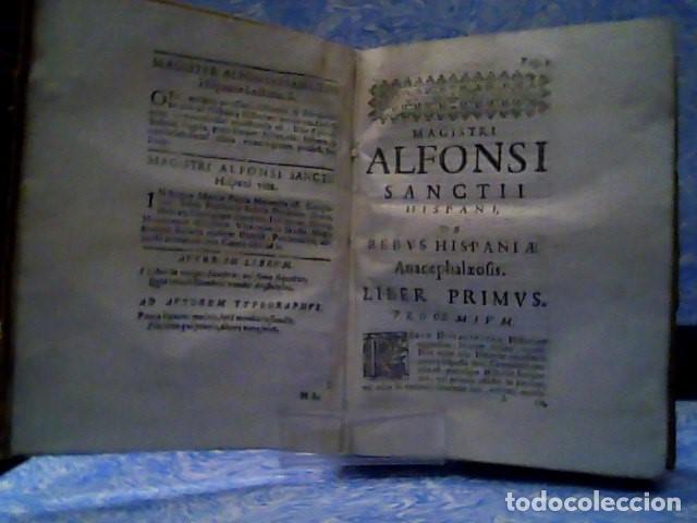 Libros antiguos: MAGISTRI ALFONSI SANCTII HISPANI DE REBUS HISPANIAE ANACEPHALAEOSIS LIBRI SEPTEM 1634 - Foto 5 - 179034221