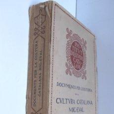 Libros antiguos: DOCUMENTS PER L'HISTORIA DE LA CULTURA CATALANA MIG-EVAL – RUBIÓ Y LLUCH – VOLUM I, INTONSO 1908. Lote 179116980