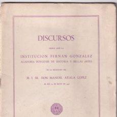 Libros antiguos: MANUEL AYALA LÓPEZ: LA ROMANIDAD EN BURGOS Y EL MESIANISMO. DISCURSO. BURGOS, 1957. Lote 179148313
