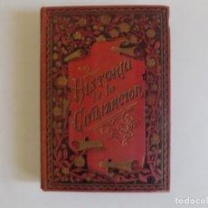 Libros antiguos: LIBRERIA GHOTICA. CARLOS MENDOZA. HISTORIA DE LA CIVILIZACIÓN.1890. MUCHOS GRABADOS.. Lote 179201152