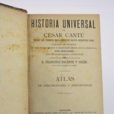 Libros antiguos: HISTORIA UNIVERSAL, ATLAS DE INDUMENTARIA Y ARQUEOLOGÍA, CÉSAR CANTÚ, 1889, BARCELONA. 25,5X19,5CM. Lote 179229520
