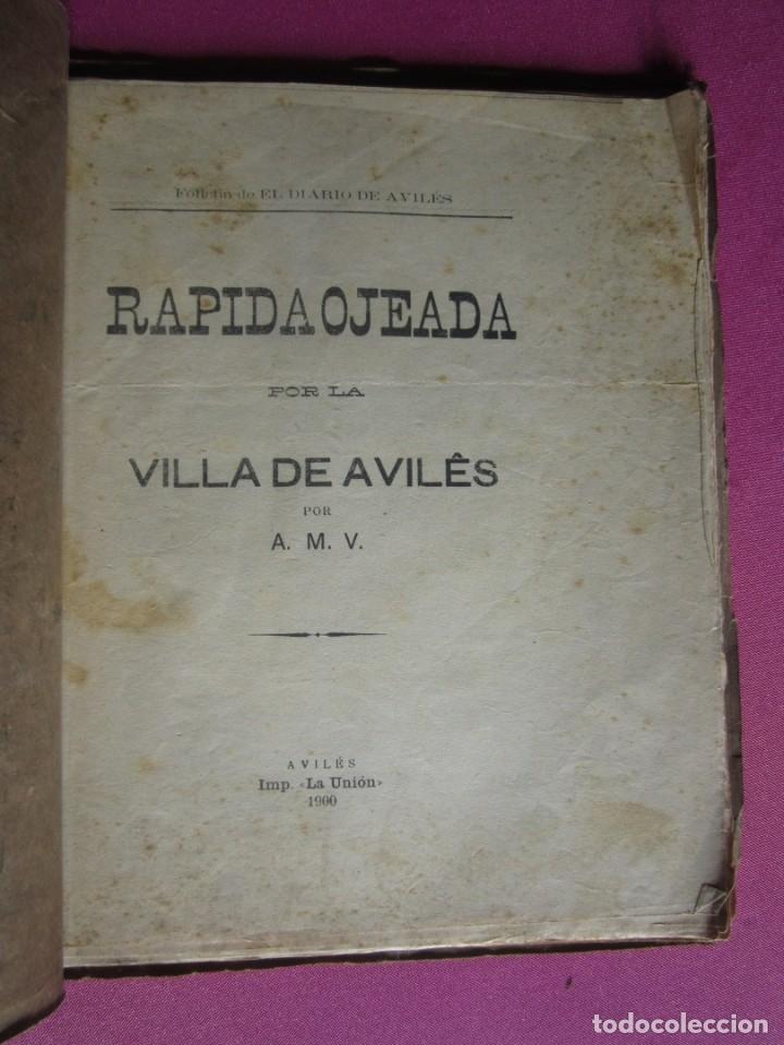 VILLA DE AVILES RAPIDA OJEADA A M V IMPRENTA LA UNION AÑO 1900 (Libros antiguos (hasta 1936), raros y curiosos - Historia Antigua)