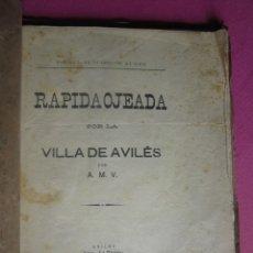 Libros antiguos: VILLA DE AVILES RAPIDA OJEADA A M V IMPRENTA LA UNION AÑO 1900. Lote 179241163