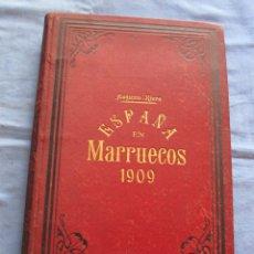 Libros antiguos: ESPAÑA EN MARRUECOS 1909 - AUGUSTO RIERA. Lote 179394831