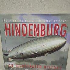 Libros antiguos: HINDENBURG ZEPPELIN LZ 129. Lote 180131642