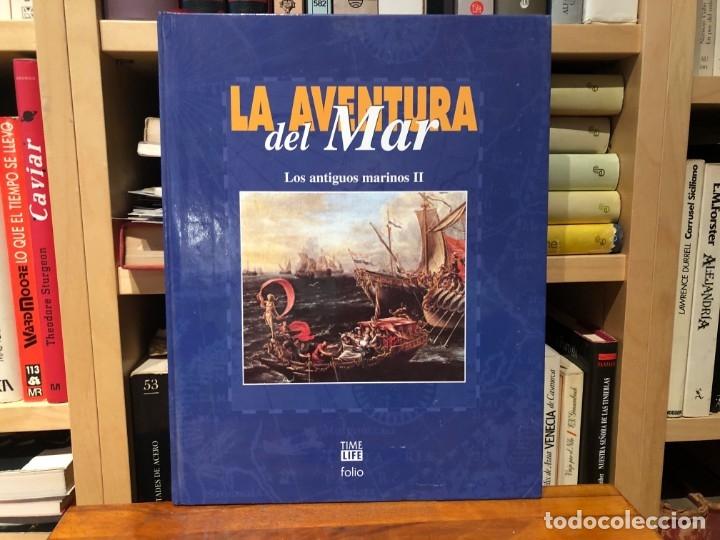 LA AVENTURA DEL MAR. LOS ANTIGUOS MARINOS. 2 TOMOS. TIME LIVE - FOLIO. PROFUSAMENTE ILUSTRADO. (Libros antiguos (hasta 1936), raros y curiosos - Historia Antigua)