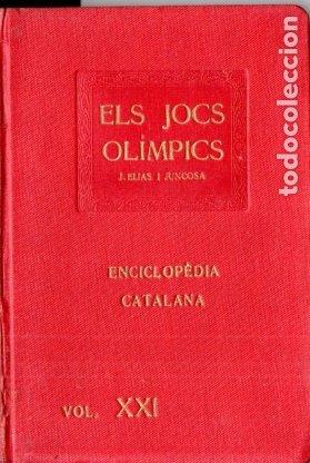 ELIAS I JUNCOSA : ELS JOCS OLÍMPICS DE L'ANTIGA GRÈCIA - ENCICLOPÉDIA CATALANA, 1920 (Libros antiguos (hasta 1936), raros y curiosos - Historia Antigua)