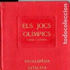 Libros antiguos: ELIAS I JUNCOSA : ELS JOCS OLÍMPICS DE L'ANTIGA GRÈCIA - ENCICLOPÉDIA CATALANA, 1920. Lote 180864986