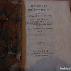 Libros antiguos: HISTORIA DEL BAXO IMPERIO DESDE CONSTANTINO EL GRANDE. TOMO II 1796. Lote 180913022