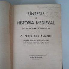 Libros antiguos: SÍNTESIS DE HISTORIA MEDIEVAL . PÉREZ BUSTAMANTE. LA CORUÑA 2ª EDICIÓN.. Lote 180989595