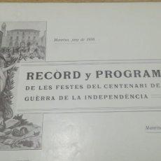 Libros antiguos: RÉCORD Y PROGRAMA DE LES FESTES DEL CENTENARIO DE LA GUERRA DE LA INDEPENDENCIA, MANRESA 1908. Lote 181207620