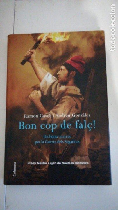 BON COP DE FALÇ (Libros antiguos (hasta 1936), raros y curiosos - Historia Antigua)