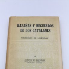 Livres anciens: HAZAÑAS Y RECUERDOS DE LOS CATALANES Y ARAGONESES 1958. Lote 181459608