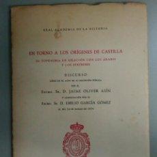 Libros antiguos: EN TORNO A LOS ORIGENES DE CASTILLA SU TOPONIMIA EN RELACION CON LOS ARABES Y LOS BEREBERES, L11890. Lote 181509363