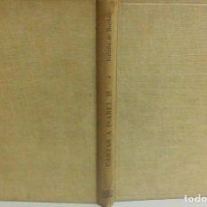 Libros antiguos: CARTAS A ISABEL II EN 1893, EULALIA DE BORBON, AÑO 1949, EDITORIAL JUVENTUD, L11896. Lote 181512136