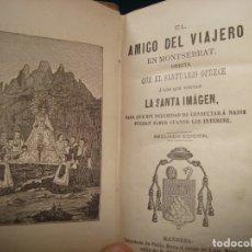 Libros antiguos: EL AMIGO DEL VIAJERO EN MONTSERRAT , MANRESA . Lote 181942100