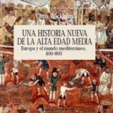 Libros antiguos: UNA HISTORIA NUEVA DE LA ALTA EDAD MEDIA. Lote 182202492