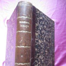 Libros antiguos: MANUAL BÍBLICO O CURSO DE SAGRADA ESCRITURA PROFECIAS 1895 TOMO CUARTO.. Lote 182228767