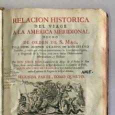 Libros antiguos: RELACION HISTORICA DEL VIAGE A LA AMERICA MERIDIONAL HECHO DE ORDEN DE S. MAG. PARA MEDIR ALGUNOS GR. Lote 109024023